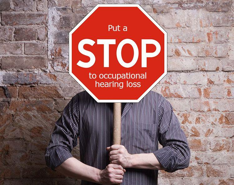 Put a stop to occupationnal hearing loss
